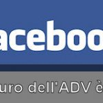 iAd e Promoted Tweet? Ma è Facebook il futuro dell'Advertising online