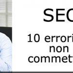 SEO: 10 errori da non commettere