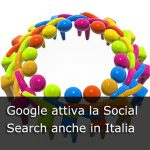 Google attiva la Social Search anche in Italia