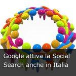 Google attiva la Social Search anche in Italia