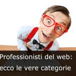 Professionisti del Web: ecco le vere Categorie