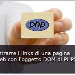 PHP get URL from HTML: Estrarre i links di una pagina html con l'oggetto DOM di PHP5