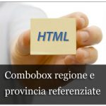 Combobox regione e provincia referenziate tramite JavaScript