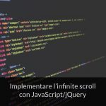 Implementare l'infinite scroll con JavaScript/jQuery